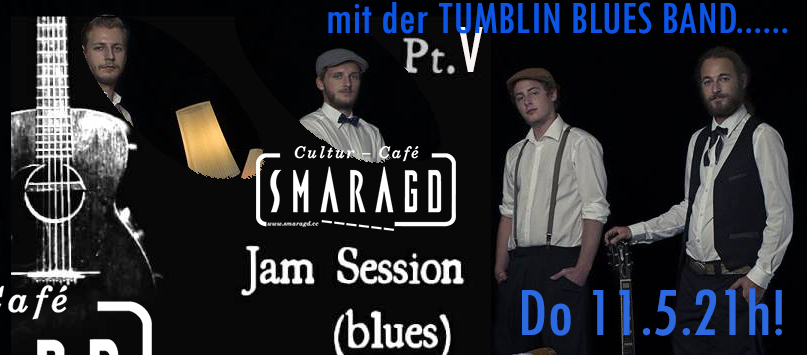Cultur Cafe Smaragd Linz-Event-Tumblin Blues Jam