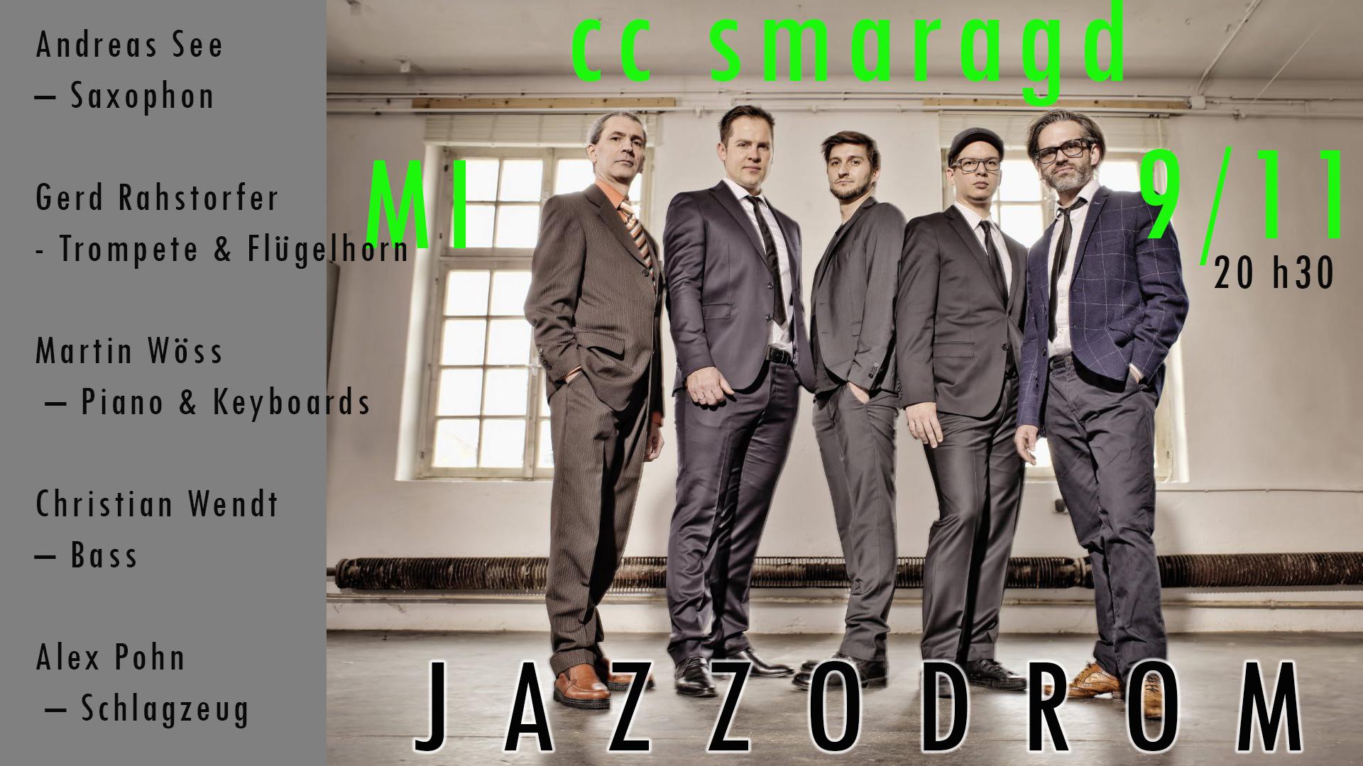 "Das ""Jazzodrom"" live im Smaragd!"