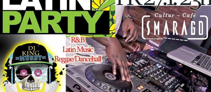 CC Smaragd Linz - Latin Party - DJ King Musby
